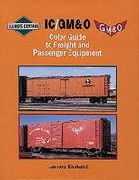 Morning-Sun IC/GM&O Color Guide to Freight and Passenger Equipment Model Railroading Book #1073