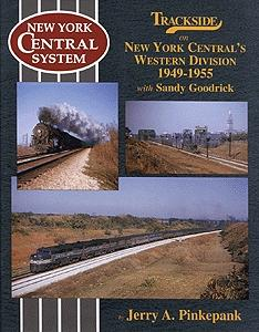 Morning-Sun Trackside on New York Centrals Western Division 1949-1955 Model Railroading Book #1099