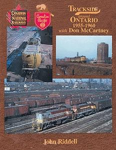 Morning-Sun Trackside Around Ontario 1955-1960 with Don McCartney Model Railroading Book #1110
