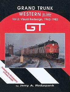 Morning-Sun Grand Trunk Western in Color Volume 2- Visual Redesign Model Railroading Book #1118