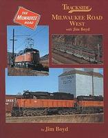 Morning-Sun Trackside Series Milwaukee Road West with Jim Boyd Model Railroading Book #1165