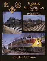 Morning-Sun Trackside Series Around Youngstown 1962-1982 Model Railroading Book #1284