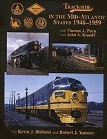 Morning-Sun Trackside Series in the Mid-Atlantic States 1946-1959 Model Railroading Book #1297