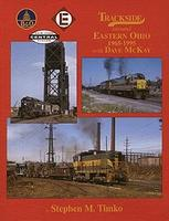 Morning-Sun Trackside Series Around Eastern Ohio 1965-1995 with Dave McKay Model Railroading Book #1326