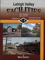Morning-Sun Lehigh Valley Facilities Volume 2 Wyoming Division Model Railroading Book #1334