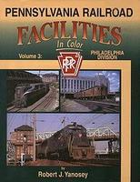 Morning-Sun Pennsylvania Railroad Facilities Volume 3 Philadelphia Division Model Railroading Book #1340