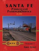 Morning-Sun Santa Fe Through Passenger Service In Color Volume 1 Model Railroading Book #1356