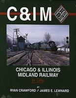 Morning-Sun All-Color Railroad Book Chicago & Illinois Midland Railway Model Railroading Book #1358
