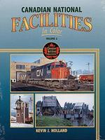Morning-Sun Canadian National Facilities in Color Volume 2 Model Railroading Book #1364