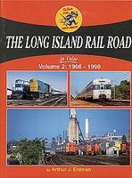 Morning-Sun The Long Island Railroad In Color Volume 2 1966-1990 Model Railroading Book #1402