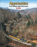 Morning-Sun Appalachian Coal Mines and Railroads in Color Volume 1 Model Railroading Book #1462