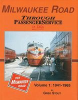 Morning-Sun Milwaukee Road Through Passenger Service in Color Volume 1 Model Railroading Book #1479