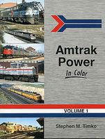 Morning-Sun Amtrak Power in Color Volume 1 Model Railroading Book #1485