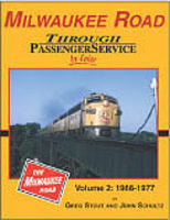 Morning-Sun Milwaukee Road Through Passenger Service in Color Volume 2 Model Railroading Book #1519