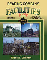 Morning-Sun Reading Company Facilities in Color Volume 2 Model Railroading Book #1556