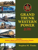 Morning-Sun Grand Trunk Western In Color Volume 1-Modern Steam and First Generation Diesels