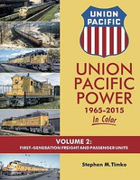 Morning-Sun Union Pacific Power 1965 - 2015 In Color Volume 2-First-Generation Freight and Passenger Units