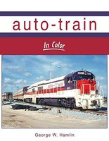 Morning-Sun Auto-Train In Color Hardcover, 128 Pages