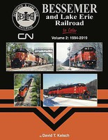 Morning-Sun Bessemer and Lake Erie Railroad in Color Volume 2- 1994-2019 Hardcover, 128 Pages