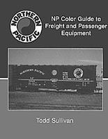 Morning-Sun Northern Pacific Color Guide to Freight and Passenger Cars Model Railroading Book #963