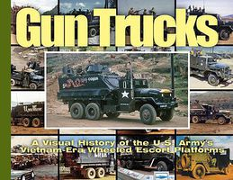 MilitaryMiniatures Gun Trucks- A Visual History of the US Armys Vietnam-Era Wheeled Escort Platforms