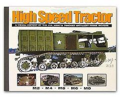 MilitaryMiniatures High Speed Tractor- A Visual History of the US Armys Tracked Artillery Prime Movers