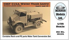 Mirror CMP C15A Cab 11/12 Water Tank Lorry Truck Plastic Model Military Vehicle 1/35 Scale #35104