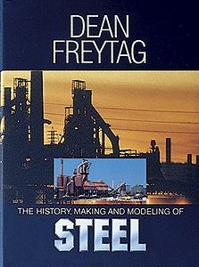 NMRA Inc The History, Making and Modeling of Steel -- Limited Edition by Dean Freytag
