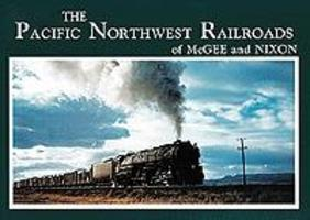 Northwest Pacific NWest Railroads