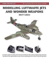 Osprey-Publishing Masterclass Modelling Luftwaffe Jets & Wonder Weapons (Hardback) Model Airplane Book #1606
