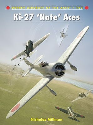 Osprey Publishing Aircraft of the Aces - Ki Nate Aces -- Military History Book -- #aa103