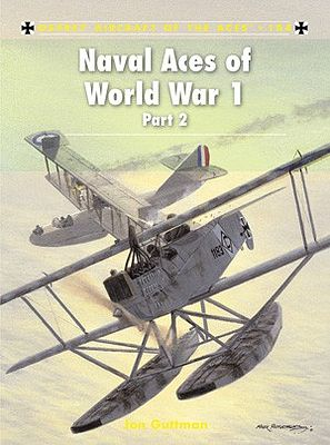 Osprey-Publishing Aircraft of the Aces - Naval Aces of WWI Part 2 Military History Book #aa104