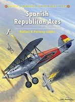 Osprey-Publishing Aircraft of the Aces - Spanish Republican Aces Military History Book #aa106