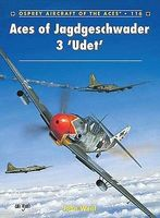 Osprey-Publishing Aircraft of the Aces - Aces of Jagdgeschwader 3 Udet Military History Book #aa116