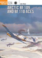 Osprey-Publishing Arctic Bf109 & Bf110 Aces Military History Book #aa124