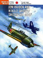 Osprey-Publishing Aircraft of the Aces- J2M Raiden & N1K1/2 Shiden Aces Military History Book #aa129