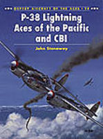 Osprey-Publishing Aircraft of the Aces - P38 Lightning Aces of Pacific & CBI Military History Book #aa14