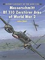Osprey-Publishing Aircraft of the Aces - Messerschmitt Bf110 Zerstorer Aces of WWII Military History Book #aa25