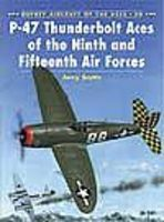 Osprey-Publishing Aircraft of the Aces - Thunderbolt Aces of the 9th/15th Air Forces Military History Book #aa30