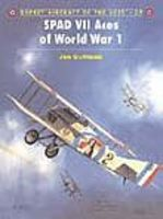 Osprey-Publishing Aircraft of the Aces - SPAD VII Aces of WWI Military History Book #aa39