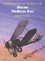 Osprey-Publishing Aircraft of the Aces - Gloster Gladiator Aces Military History Book #aa44