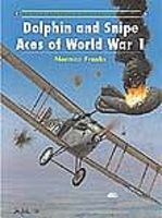 Osprey-Publishing Aircraft of the Aces - Dolphian & Snipe Aces of WWI Military History Book #aa48