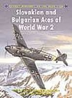 Osprey-Publishing Aircraft of the Aces - Slovakian & Bulgarian Aces of WWII Military History Book #aa58