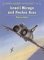Osprey-Publishing Aircraft of the Aces - Israeli Mirage III & Nesher Aces Military History Book #aa59