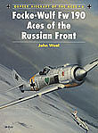 Osprey Publishing Aircraft of the Aces - Focke Wulf Fw190 Aces of the Russian Front -- Military History Book -- #aa6