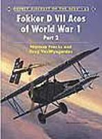 Osprey-Publishing Aircraft of the Aces - Fokker D VII of WWI Part 2 Military History Book #aa63