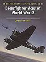 Osprey-Publishing Aircraft of the Aces - Beaufighter Aces of WWII Military History Book #aa65