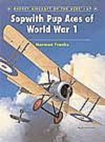 Osprey-Publishing Aircraft of the Aces - Sopwith Pup Aces of WWI Military History Book #aa67