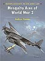 Osprey-Publishing Aircraft of the Aces Mosquito Aces of WWII Military History Book #aa69
