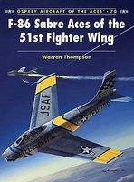 Osprey-Publishing Aircraft of the Aces - F86 Sabre Aces of the 51st FG Military History Book #aa70